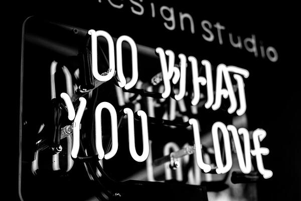 Do what you love sign - recruiting and hiring top-quality talent can be challenging for Human Resources.
