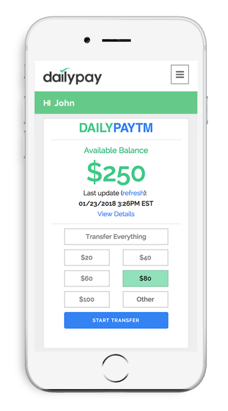 The DailyPAYTM lets employees get instant access to their pay.
