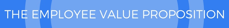 The employee value proposition