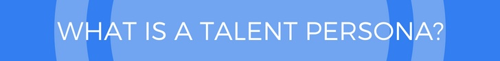 What is a talent persona_