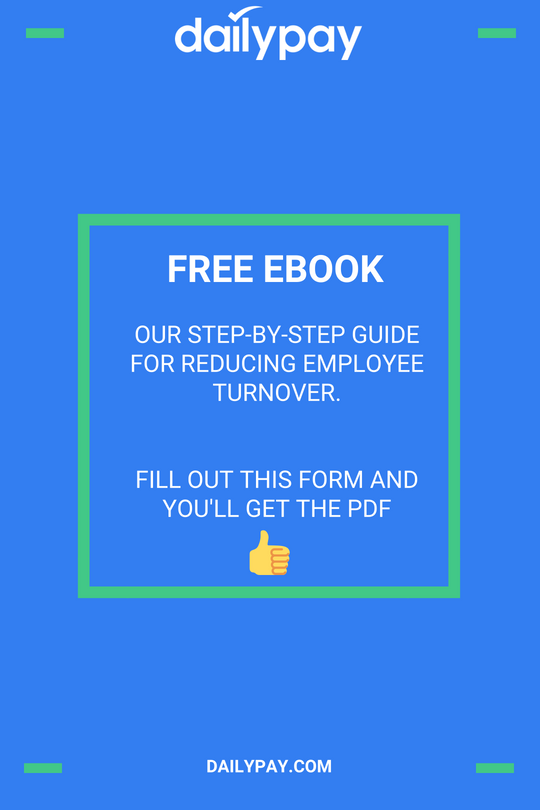 Download the free employee turnover calculation eBook by DailyPay - the on-demand payment solution.
