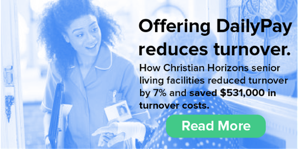 How Christian Horizons uses DailyPay to reduce turnover by more than 7%
